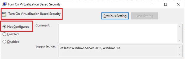 Win-10-v1909-Pro-Turn-On-Virtualization-Based-Security-Not-Configured-08-Aug-2020